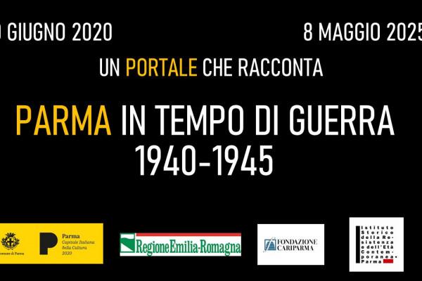 Parma in tempo di guerra 1940-1945